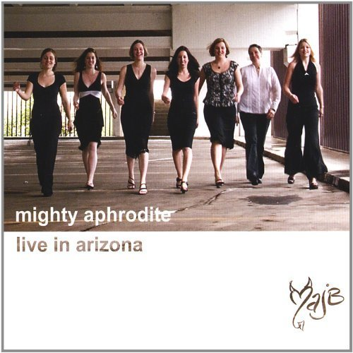 Live in Arizona by Mighty Aphrodite Jazz Band