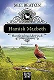 Hamish Macbeth geht auf die Pirsch: Kriminalroman (Schottland-Krimis, Band 2)
