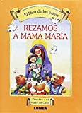 img - for Rezamos a Mama Maria (Spanish Edition) book / textbook / text book