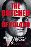 The Butcher of Poland, Garry O'Connor, 0752498134