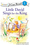Little David Sings for the King (I Can Read! / Little David Series) (English Edition)
