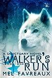Walker's Run (A Sanctuary Novel Book 1)