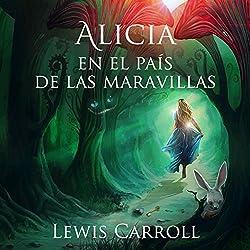 Alicia en el País de las Maravillas [Alice in Wonderland]