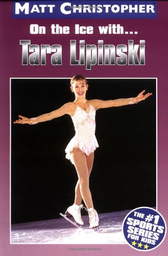 On the Ice with...Tara Lapinski (Athlete Biographies) by Little, Brown Young Readers (Image #1)