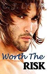 Worth The Risk (Infinity Series) (Volume 1)