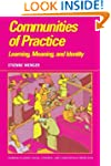 Communities of Practice: Learning, Me...