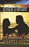 Hedonist's Paradise, Jessica Darian, 1419953478