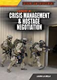 Careers in Crisis Management and Hostage Negotiation, Laura La Bella, 1477717099