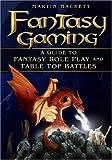 Fantasy Gaming, Martin Hackett, 0750943602