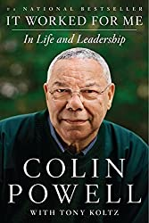 It Worked for Me: In Life and Leadership by Colin Powell (2014-06-03)