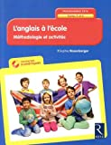 L'anglais à l'école - Cycles 2 et 3 (+ CD-Rom)