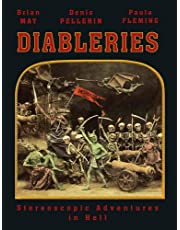 Diableries: Stereoscopic Adventures in Hell (3d Stereoscopic Book)