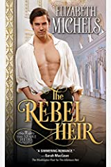 The Rebel Heir (Spare Heirs Book 2) Kindle Edition