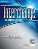 Interchange Level 2 Workbook, Jack C. Richards, 1107648734
