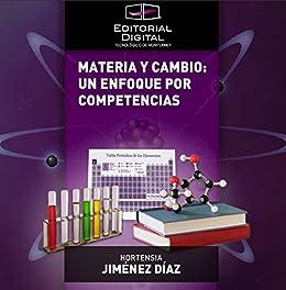 Materia y cambio: un enfoque por competencias (Spanish Edition)