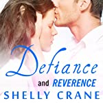 Defiance (Includes Reverence Novella): Significance Series, Book 3 | Shelly Crane
