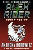 Eagle Strike (Turtleback School & Library Binding Edition) (Alex Rider Adventures)