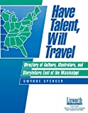 Have Talent, Will Travel, Gwynne Spencer, 1586830503