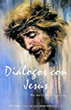 img - for Dialogo Con Jesus (Spanish Edition) book / textbook / text book