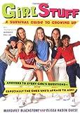 Girl Stuff, Margaret Blackstone and Elissa Haden Guest, 0152026444