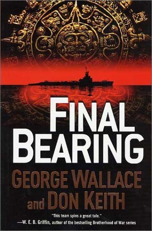 Final Bearing (Tom Doherty Associates Books) by George Wallace (2003-04-01)