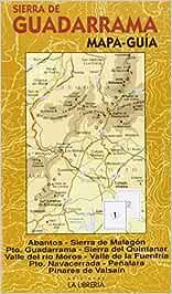 Sierra de Guadarrama. Mapa-guía: Mapa topográfico. Ámbito del Parque Nacional. Bosques y árboles singulares. Los mejores miradores. Senderos con nombre. Las rutas clásicas. Historia.