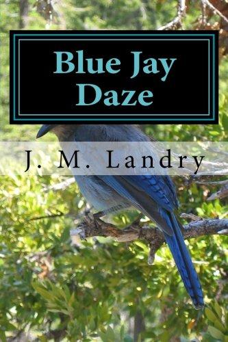 Read Online Blue Jay Daze PDF