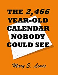 The 2,466-Year-Old Calendar Nobody Could See