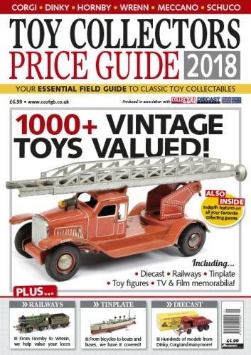 Toy Collectors Price Guide 2018 2018