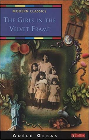 The Girls in the Velvet Frame (Collins Modern Classics) by Ad??le Geras (2001-10-01)
