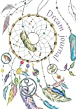 Dream journal: Diary/notebook for your dreams and their interpretations: Dreamcatcher cover (Know yourself notebooks)