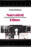 Narrated Films: Storytelling Situations in Cinema History