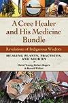A Cree Healer and His Medicine Bundle...