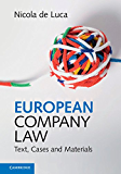 European Company Law: Text, Cases and Materials