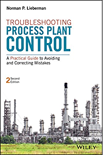 A working guide to process equipment fourth edition norman p troubleshooting process plant control a practical guide to avoiding and correcting mistakes fandeluxe Choice Image