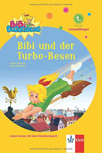 Bibi Blocksberg, Bibi und der Turbo-Besen: 1. Klasse (Leseanfänger)
