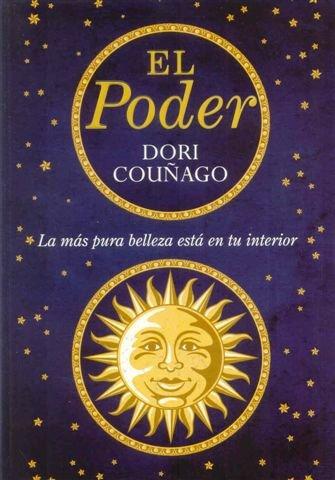 El poder / The power: La mas pura belleza esta en tu interior / The Purest Beauty Is Inside You (Spanish Edition) PDF