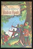 img - for The Silver Horn of Robin Hood book / textbook / text book