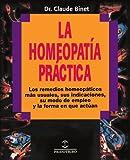 La Homeopatia Practica, Claude Binet, 0595193811
