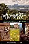 Chaîne des Puys - Volcans, Villes et Villages par Barbut