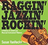 Raggin', Jazzin', Rockin', Susan VanHecke, 1590785746