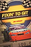 Fixin to Git, Jim Wright, 0822332205