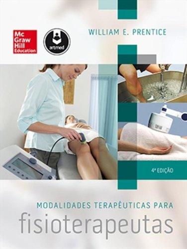 Modalidades Terapêuticas Para Fisioterapeutas