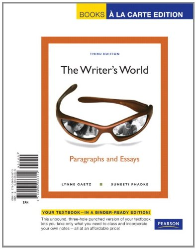 The Writer's World: Paragraphs and Essays, Books a la Carte Edition (3rd Edition)