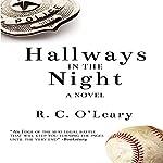 Hallways in the Night | R.C. O'Leary