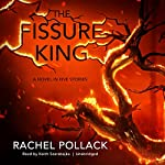The Fissure King: A Novel in Five Stories | Rachel Pollack