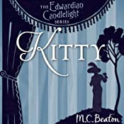 Kitty: Edwardian Candlelight, Book 6 | M. C. Beaton