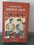 img - for Everyday Life in Ancient Crete book / textbook / text book