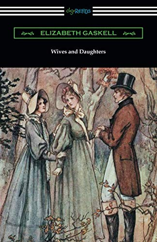 Wives and Daughters: (with an Introduction by Adolphus W. Ward)