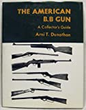 The American BB Gun, A. T. Dunathan, 1884849229